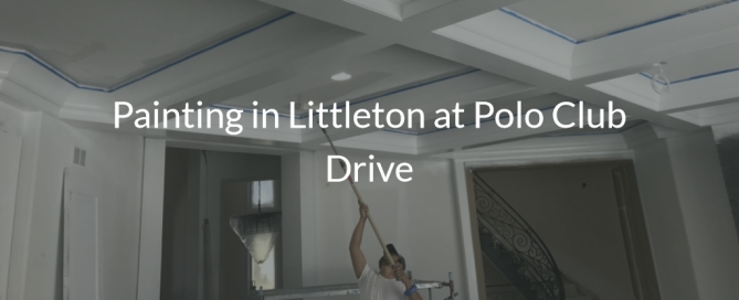 residential painting littleton at polo club drive