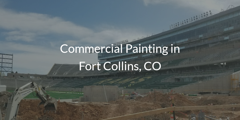 commercial painting in fort collins co colorado