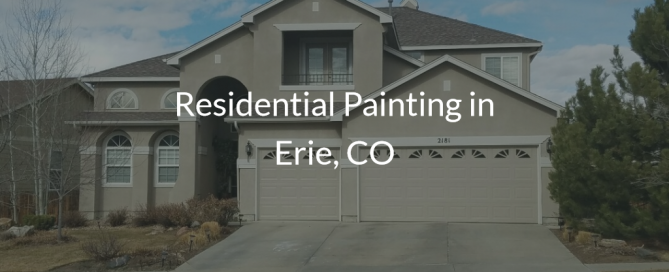 residential painting in erie colorado