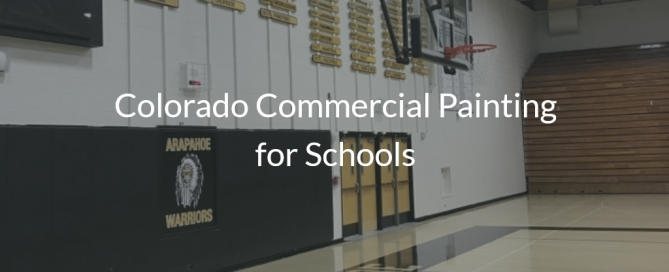 Colorado Commercial Painting for Schools